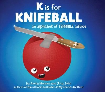 k-is-for-knifeball